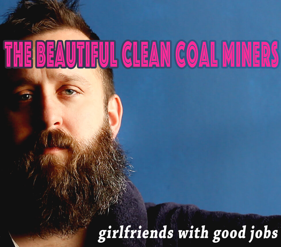 beautiful clean coal miners